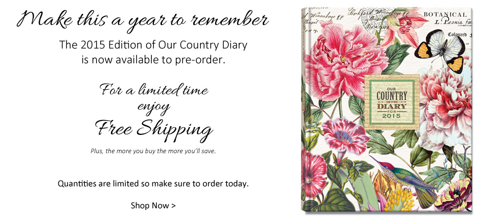 The 2015 Edition of Our Country Diary is now available to pre-order + Free Shipping
