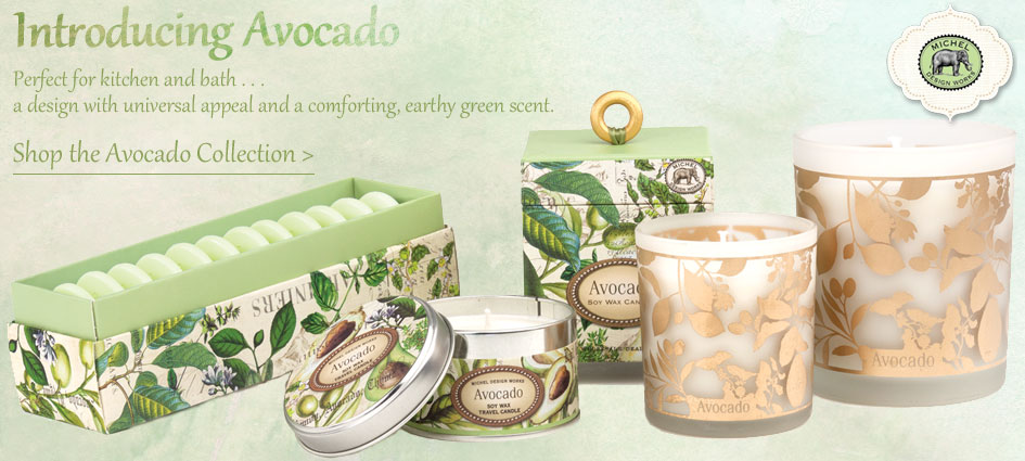 Avocado Collection - New from Michel Design Works