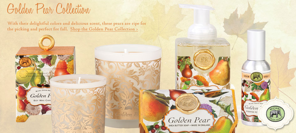 Golden Pear Collection - New from Michel Design Works