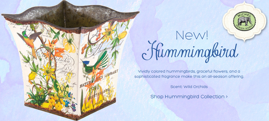 Hummingbird Collection From Michel DesignWorks