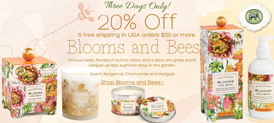 3 Days Only 20% Off Blooms and Bees + Free Shipping