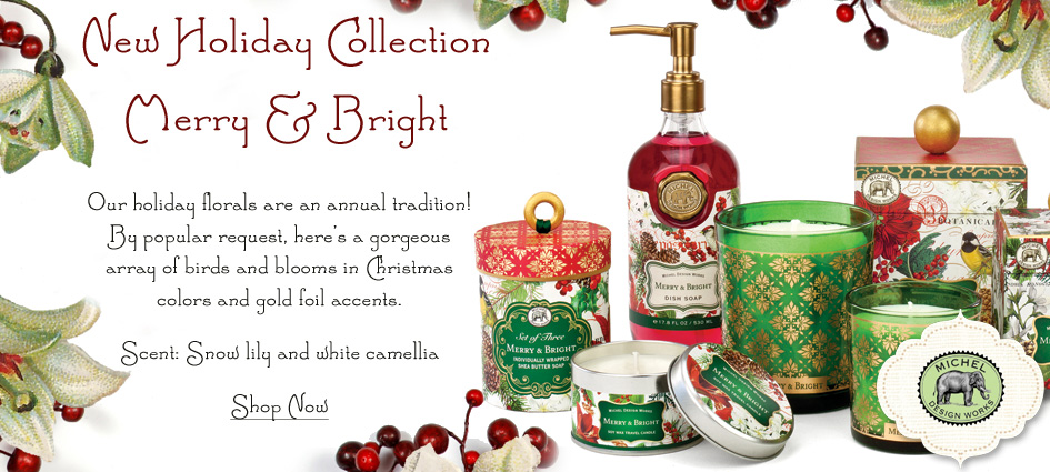 New Holiday Collection - Merry & Bright From Michel Design Works