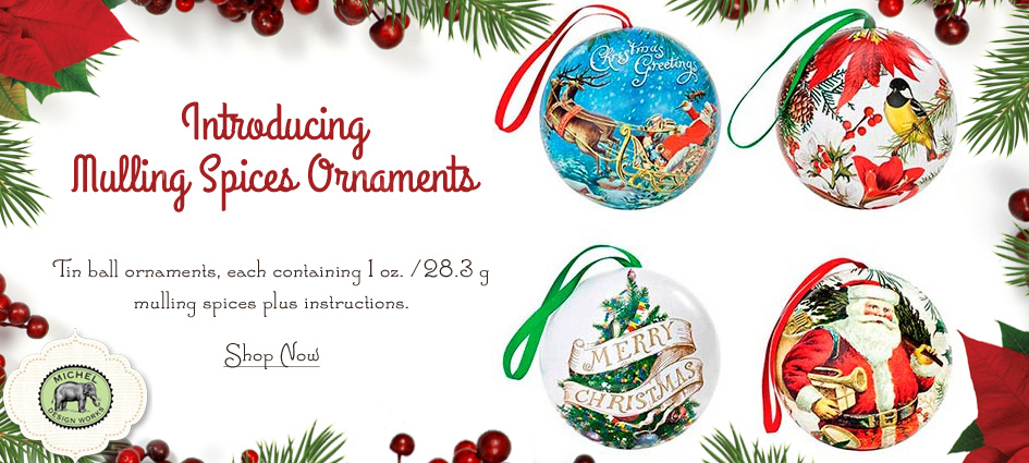 Introducing Mulling Spices Ornaments - New from Michel Design Works