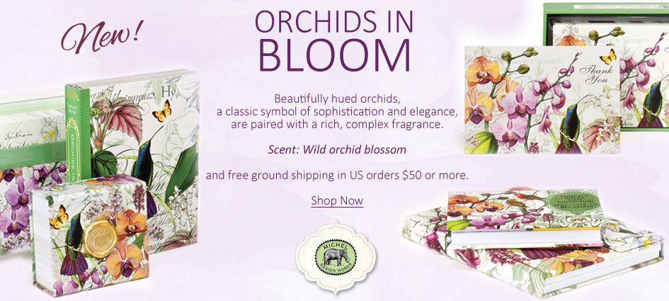 Orchids in Bloom - New from Michel Design Works